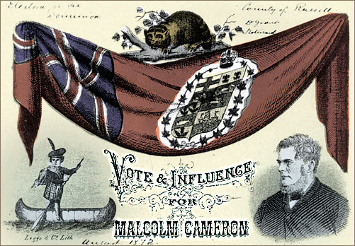 Colour lithograph supporting electoral bid of Malcolm Cameron (1808-1896) in the County of Russell for 1872 federal election.
