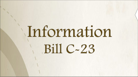 Information on Bill C-23